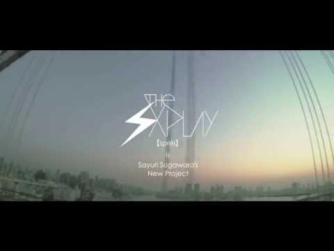 THE SxPLAY(ザ・スプレイ) / Living Rock (トレーラー)