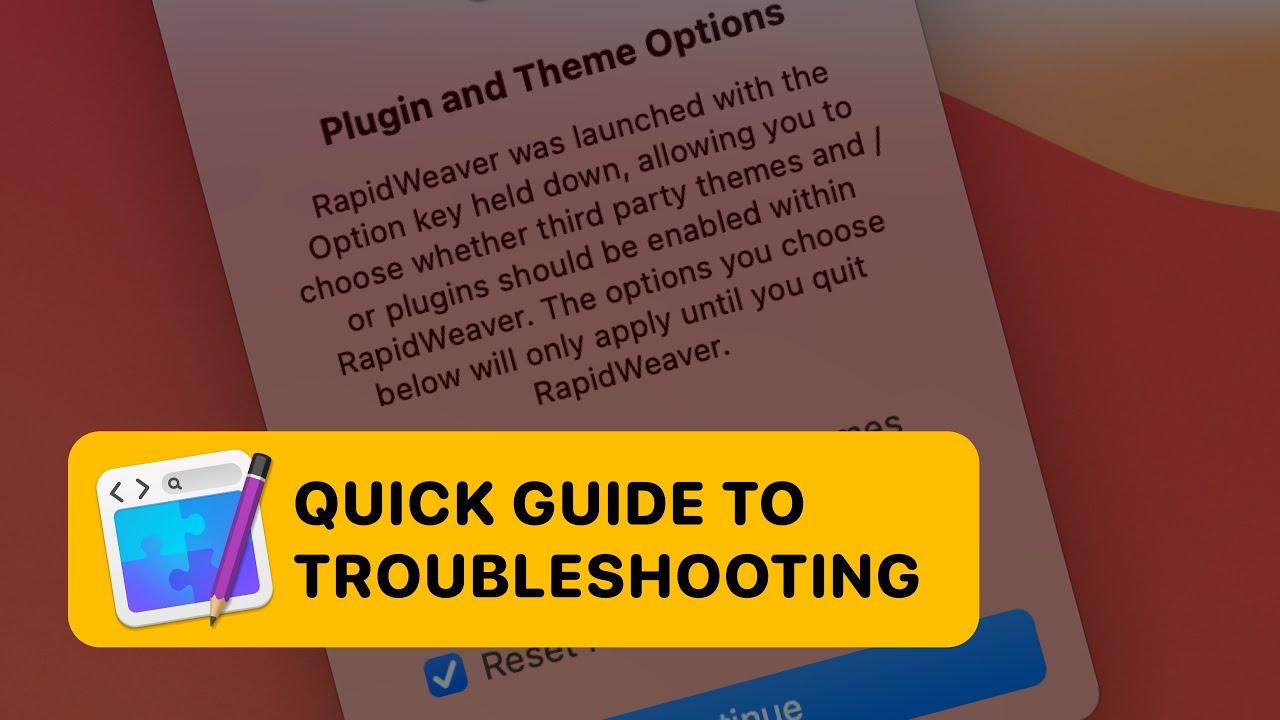 RapidWeaver Troubleshooting Guide