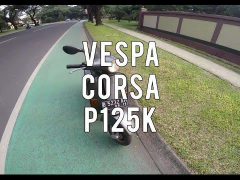 cikal bakal motor masa kini Vespa Corsa (P125K) #Motovlog #11