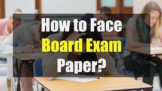 How to Face Board Exam Paper (Hindi)? | Tips to Attempt Paper