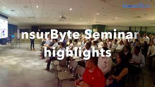 InsurByte Seminar Highlights Video!