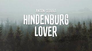 Anson Seabra - Hindenburg Lover (Demo)