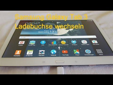 Samsung Galaxy Tab 3 Ladebuchse wechseln