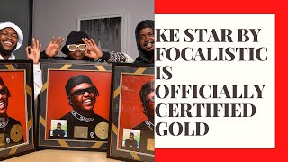 Ke Star by Focalistic is officially certified gold