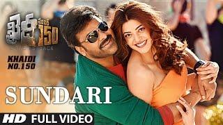 "Sundari Full Video Song   ""Khaidi No 150""   Chiranjeevi, Kajal Aggarwal, DSP   Telugu Songs 2017"