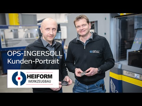 OPS-INGERSOLL Kundenportrait über HEIFORM Werkzeug- und Formenbau, Bad Salzuflen