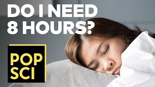 Why Do You Need 8 Hours of Sleep?