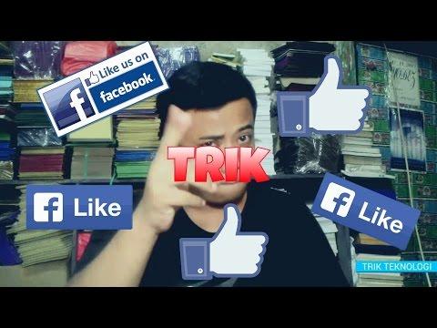 Video Cara Mendapat Banyak Like di Facebook Dengan Mudah