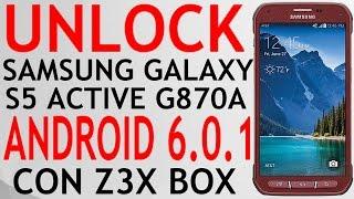 UNLOCK SAMSUNG GALAXY S5 ACTIVE ANDROID 6.0.1 SM-G870A AT&T CON Z3X BOX.