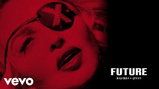 Madonna, Quavo - Future (Audio)