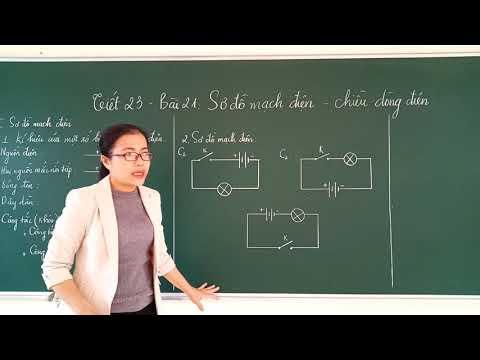 Lý 7- Bài 23: Sơ đồ mạch điện- chiều dòng điện
