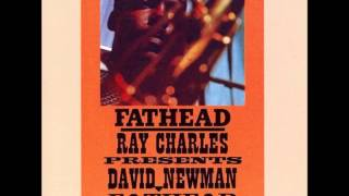 """David """"Fathead"""" Newman - Willow Weep for Me"""