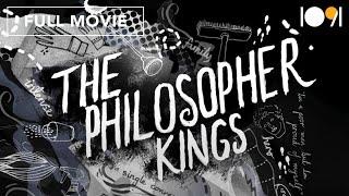 The Philosopher Kings (FULL DOCUMENTARY)