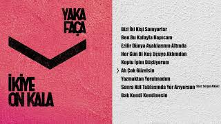 İkiye On Kala - Ah! Çok Güzelsin (Official Audio)