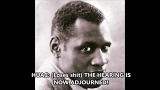 Testimony of Paul Robeson before the House Committee on Un-American Activities, June 12, 1956