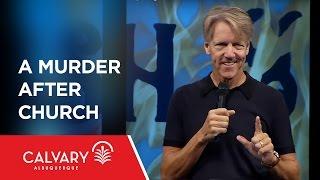 A Murder after Church - Genesis 4:1-16 - Skip Heitzig
