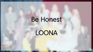 [日本語字幕 歌詞] Be Honest - LOONA (이달의소녀,ルーナ,今月の少女)