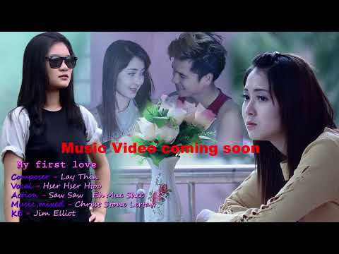 Karen New Song My First Love My Hser Hser Htoo [OFFICIAL AUDIO]