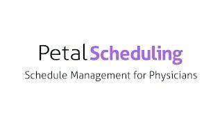 Petal Scheduling (PetalMD) video