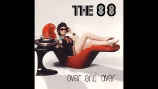 The 88, 'You Belong to Me'