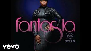 Fantasia - Collard Greens & Cornbread (Audio)
