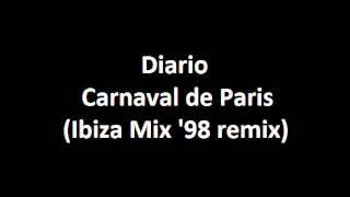 Dario G - Carnaval de Paris (Ibiza Mix '98 remix)