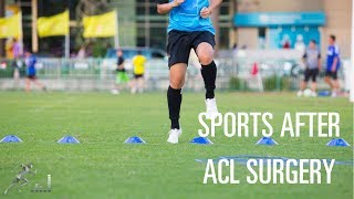 When can you return to sports after ACL surgery?