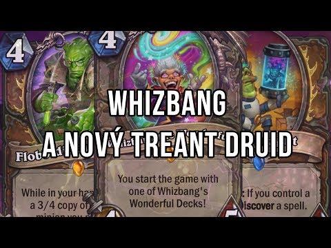 Whizbang a nový Treant Druid