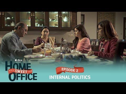Dice Media   Home Sweet Office (HSO)   Web Series   S01E02 - Internal Politics