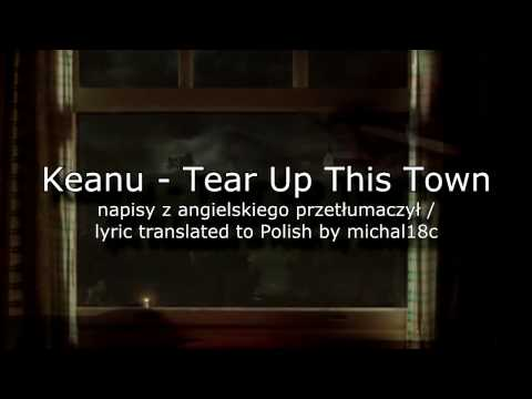 Keane - Tear Up This Town [Napisy PL]