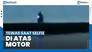 Video Viral Wisatawan Tewas saat Selfie di Atas Motornya di Tanggul Pemecah Ombak Pantai Teluk Penyu