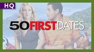 Trailer of 50 First Dates (2004)