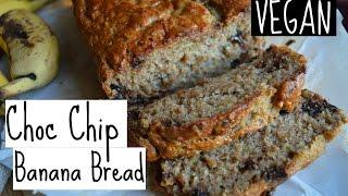 SIMPLE VEGAN BANANA BREAD | choc chip style