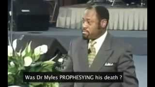 Was Dr. Myles Munroe PROPHESYING his death?