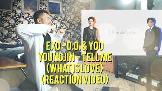 EXO - D.O. & Yoo Youngjin  - Tell Me (What is Love) - (Reaction Video)