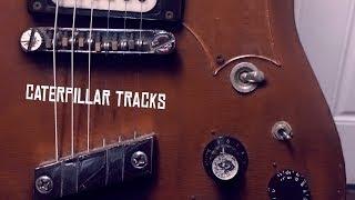 Dave Cupp of Caterpillar Tracks Talks Guitars