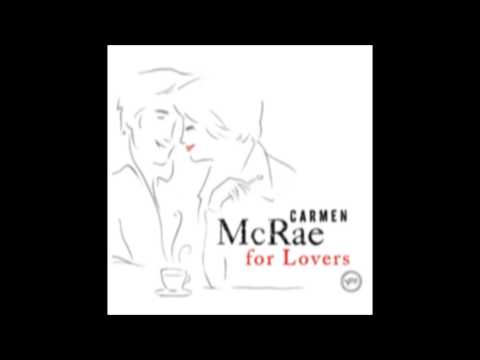 Carmen McRae -- When I Fall In Love (1959)