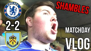 SARRI SENT OFF | CHELSEA 2-2 BURNLEY | MATCHDAY VLOG