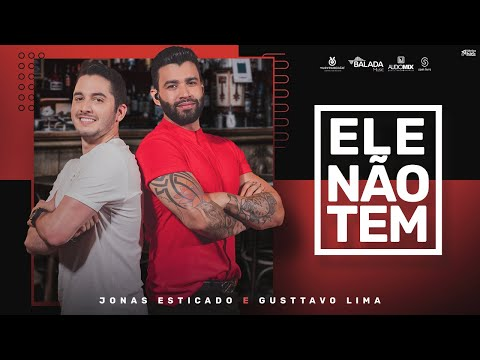 Ele Não Tem - Most Popular Songs from Brazil