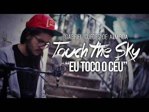 Música Eu Toco o Céu (Touch The Sky)