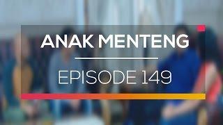 Anak Menteng - Episode 149