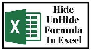 Hide Unhide Formula in Excel 2019