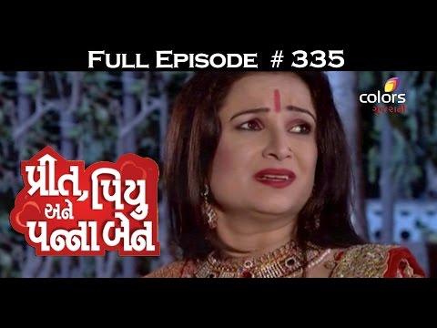 Preet-Piyu-anne-Pannaben--14th-May-2016--પ્રીત-પિયુ-અને-પન્નાબેન--Full-Episode