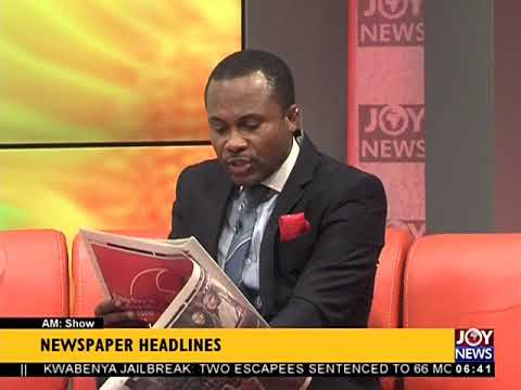 AM Show Newspaper Headlines on JoyNews (10-4-18)