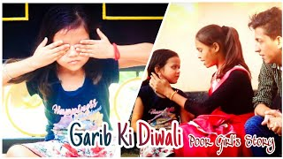 Garib Ki Diwali|Poor Girl's Story|Faith In God|Heart Touching Story| Sad Story