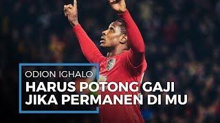 Ighalo Disebut Harus Rela Potong Gaji Jika Resmi Dipermanenkan Man United