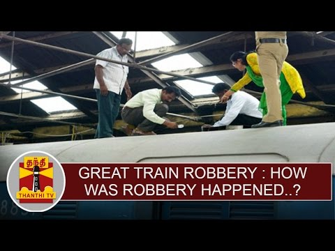 Great-Train-Robbery--How-was-Robbery-Incident-happened--Thanthi-TV