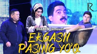 Dizayn jamoasi - Ergash pasing yo'q   Дизайн жамоаси - Эргаш пасинг йук