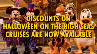 Discounts On Halloween On The High Seas Cruises Now Available | Disney Cruise Line