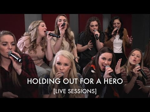 Holding Out for a Hero [LIVE SESSIONS]